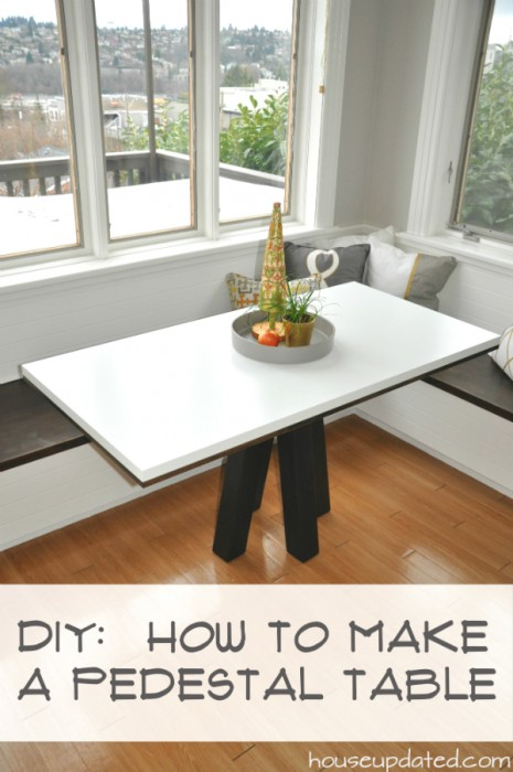 DIY How To Make A Pedestal Table For Breakfast Nook
