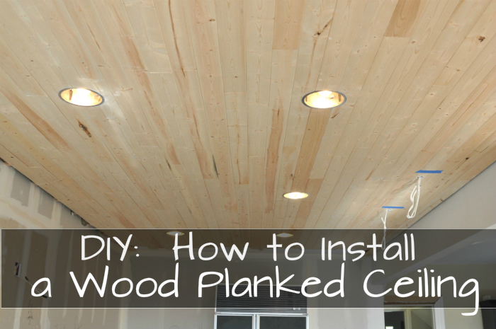 DIY:  How to Install a Wood Planked Ceiling